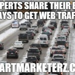 9 Experts Share Their Best Ways to Get Web Traffic