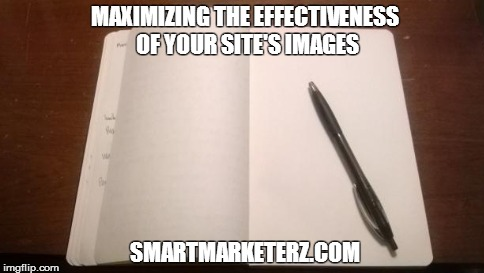 Maximizing the Effectiveness of your Site's Images