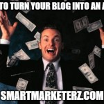 How to Turn Your Blog Into an Asset