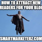 How to Attract New Readers for Your Blog